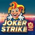 Joker Strike High Roller