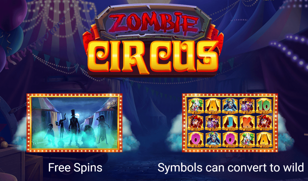 zombie circus slot rules