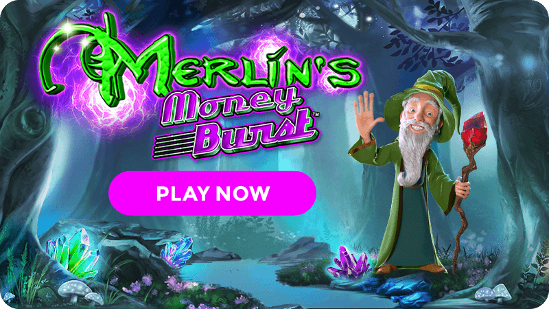 merlins money burst slot signup
