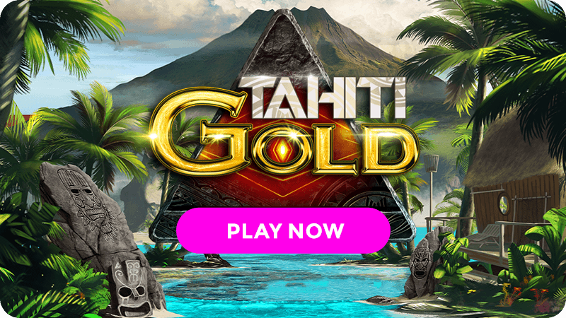 tahiti gold slot signup