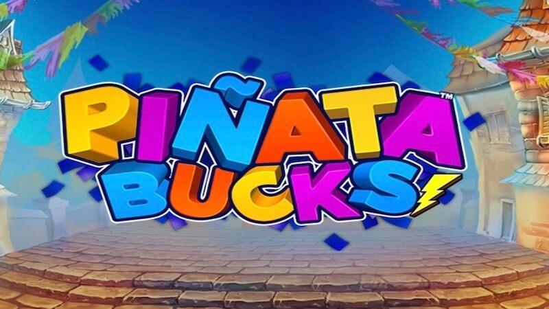 Piñata Bucks Slot
