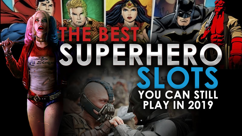 best super hero slots