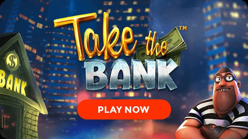 take the bank slot signup