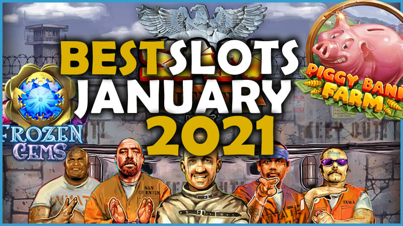 best slots january 2021