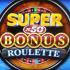 Super x50 Bonus Roulette