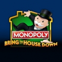 Monopoly Bring the House Down Slot