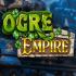 Ogre Empire Slot